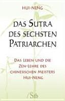 Das Sūtra des sechsten Patriarchen