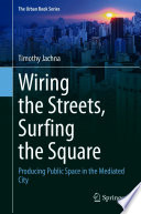 Wiring The Streets Surfing The Square