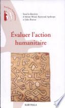 Évaluer l'action humanitaire