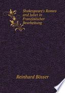 Shakespeare s Romeo and Juliet in Franz sischer Bearbeitung