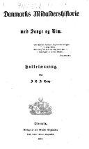 Book Danmarks Midaldershistorie med Sange og Rim. Folkelæsning