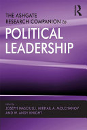 The Ashgate Research Companion to Political Leadership