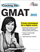 Cracking the GMAT, 2012 Edition