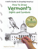 How to Draw Vermont's Sights and Symbols