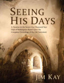 Seeing His Days
