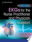 Ekgs For The Nurse Practitioner And Physician Assistant Third Edition