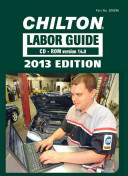 Chilton Labor Guide CD-ROM for Domestic and Imported Vehicles 2013