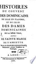 Histoires du Couvent des Dominicains de Lille en Flandre ...