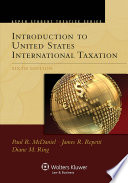 Aspen Student Treatise for Introduction To United States International Taxation