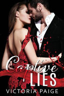 Captive Lies : don't know they're running? grant thorne...
