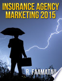 Insurance Agency Marketing 2015