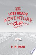 The Lost Roads Adventure Club