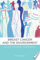 Breast Cancer and the Environment