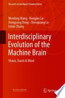 Interdisciplinary Evolution Of The Machine Brain