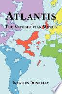 Atlantis : atlantis, the author puts forth the idea that...