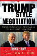 Trump-Style Negotiation