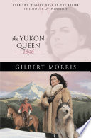 The Yukon Queen  House of Winslow Book  17