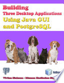 Building Three Desktop Applications Using Java Gui And Postgresql