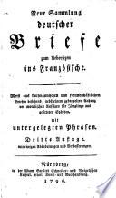 Neue Sammlung deutscher Briefe zum   bersetzen ins Franz  sische