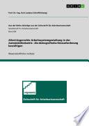 Alter(n)sgerechte Arbeitssystemgestaltung in der Automobilindustrie - die demografische Herausforderung bewältigen