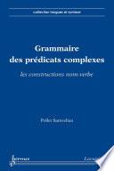 Grammaire des pr  dicats complexes   les constructions nom verbe  Collection langues et syntaxe