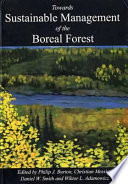 Towards Sustainable Management Of The Boreal Forest