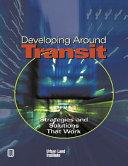 Developing Around Transit