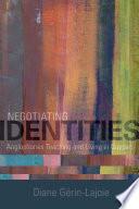 Negotiating Identities