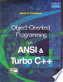 Object Oriented Programming with ANSI and Turbo C