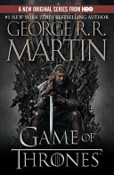 A Game of Thrones: A Song of Ice and Fire by George R. R. Martin