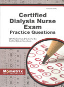 Certified Dialysis Nurse Exam Practice Questions