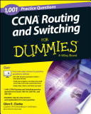 1,001 CCNA Routing And Switching Practice Questions For Dummies (+ Free Online Practice) : routing and switching exams to achieve ccna...