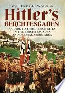 Hitler   s Berchtesgaden