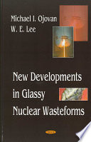 New Developments In Glassy Nuclear Wasteforms book