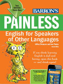 Painless English for Speakers of Other Languages, 2nd ed.