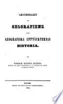Grunddragen af geografiens och geografiska upptäckternas historia