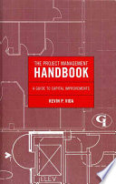 The Project Management Handbook : responsibilities a project manager must fulfill in...