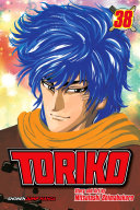 Toriko, Vol. 38 : after he learns the nitro's true plan—reviving...