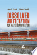 Dissolved Air Flotation For Water Clarification