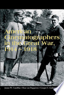 American Cinematographers in the Great War, 1914-1918