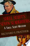 Shell Scott s Seven Slaughters