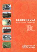 Legionella and the Prevention of Legionellosis