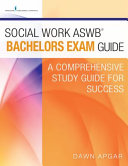 Social Work Aswb Bachelors Exam Guide and Practice Test Set
