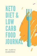 Keto Diet And Low Carb Food Journal