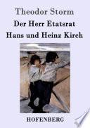 Der Herr Etatsrat   Hans und Heinz Kirch