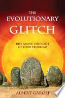 The Evolutionary Glitch