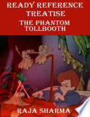 Ready Reference Treatise  The Phantom Tollbooth