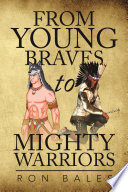 From Young Braves to Mighty Warriors Recollection And Story Of How We As