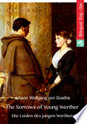 The Sorrows of Young Werther  English German Edition  illustrated