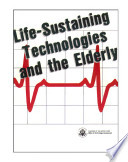 Life Sustaining Technologies And The Elderly